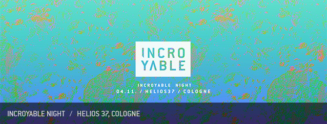 Incroyable Night Helios37 Cologne